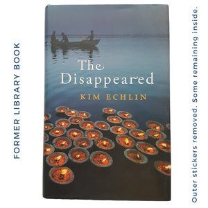 The Disappeared by Kim Echlin HC book hardcover